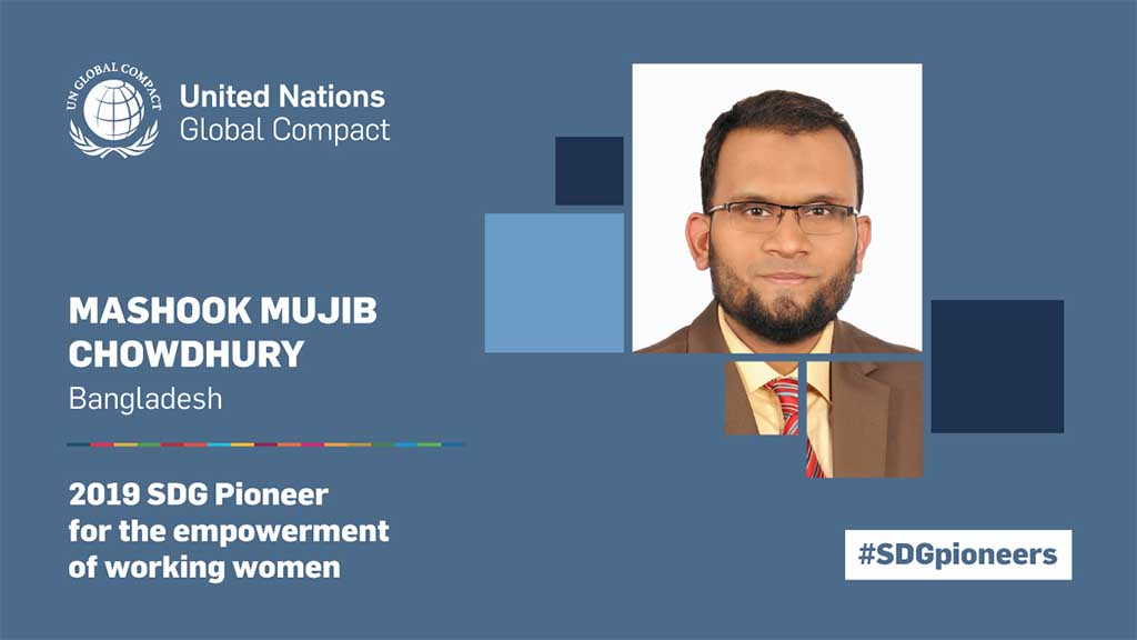 Mashook Mujib Chowdhury, Bangladesh, 2019 SDG Pioneer for the empowerment of working women